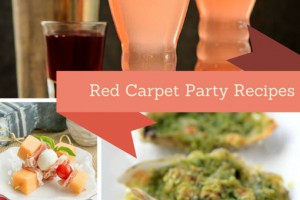 Red Carpet Party Recipes