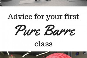 Advice for your first Pure Barre class